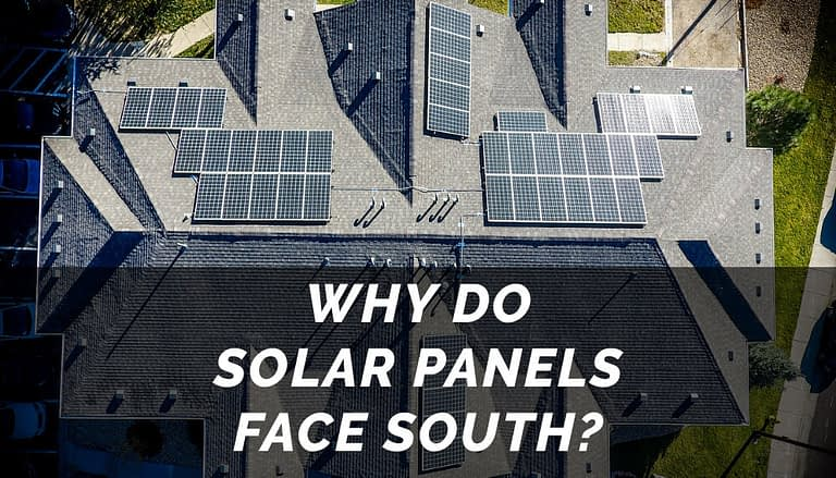 Why Do Solar Panels Face South