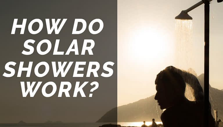 How do Solar Showers Work?