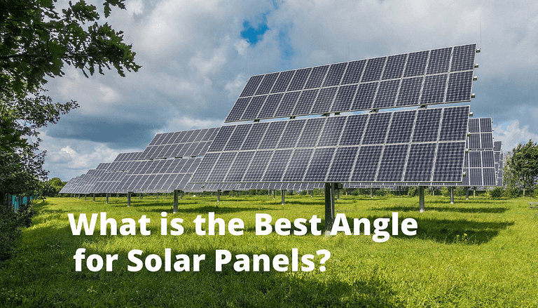What is the Best Angle for Solar Panels?