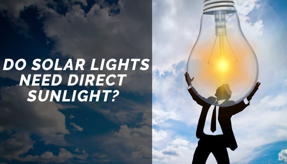 Do Solar Lights Need Direct Sunlight